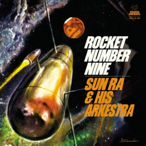 sunra_rocketnumbernine_front_300px