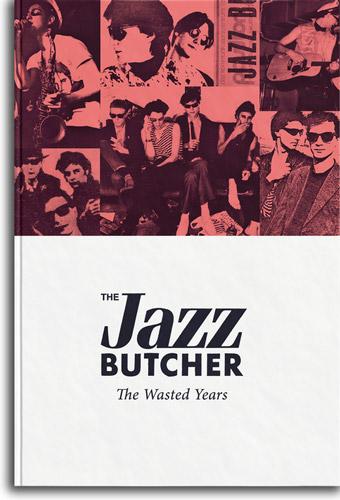 jazzbutcher-wastedyears_500px