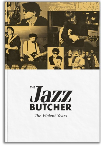 jazz butcher the violent years